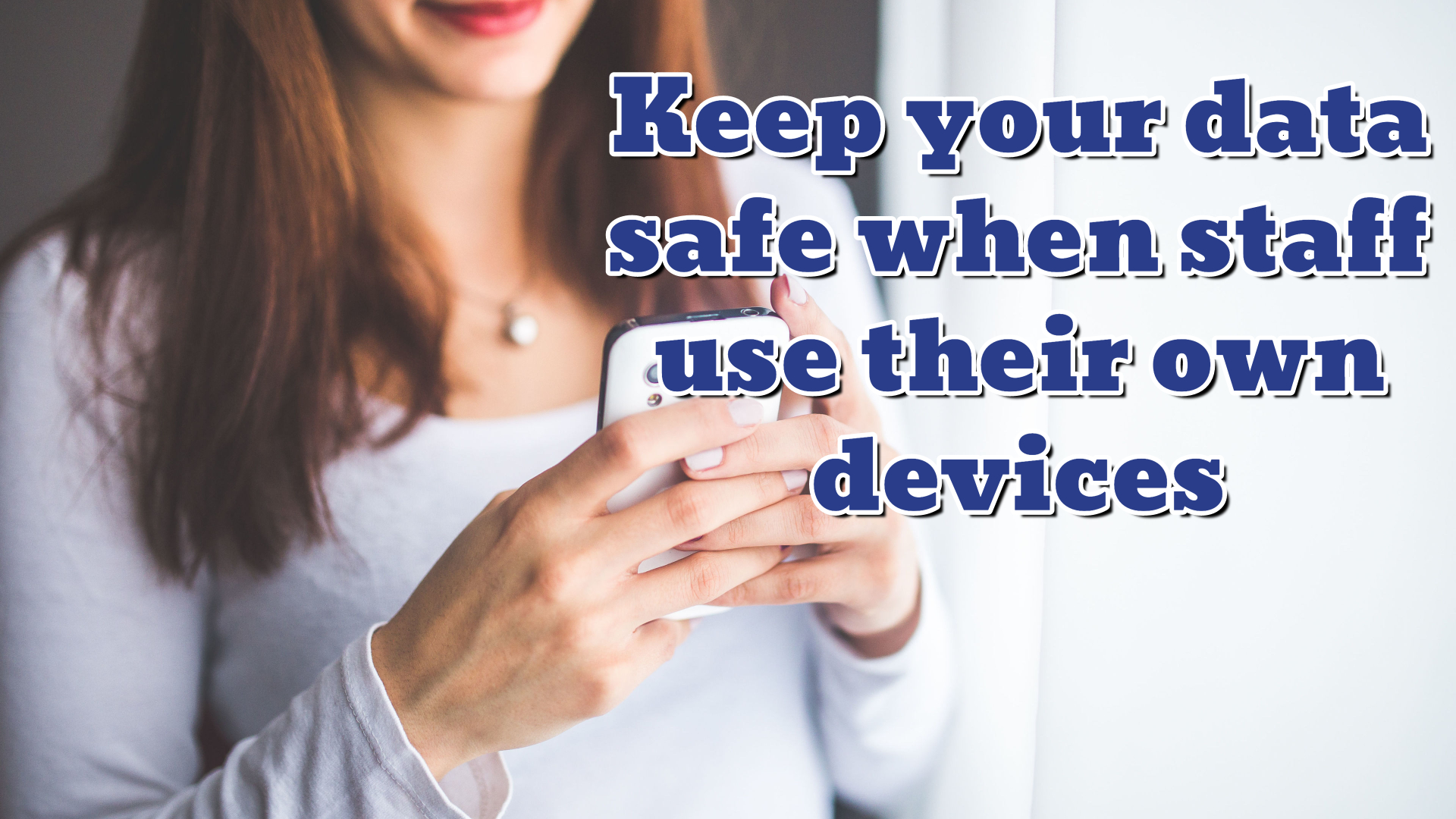 April 2020 - Safe BYOD